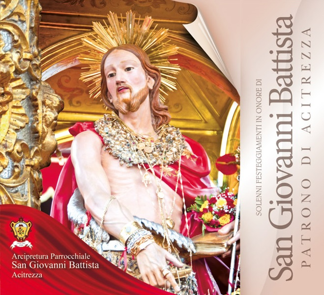 Solenni Festeggiamenti in onore di San Giovanni Battista Patrono di Acitrezza Programma 2014_01