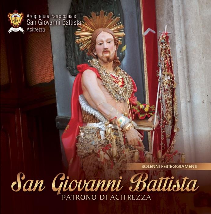 Solenni Festeggiamenti in onore di San Giovanni Battista Patrono di Acitrezza Programma 2015_01