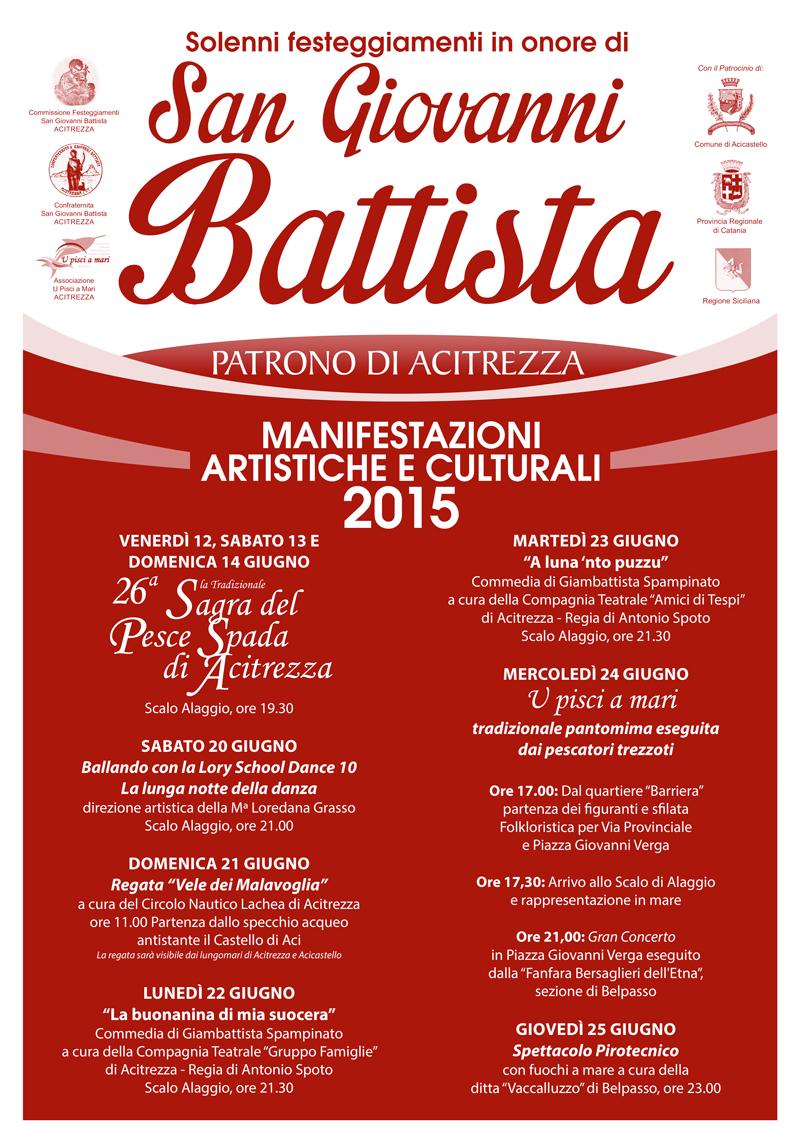 Solenni Festeggiamenti in onore di San Giovanni Battista Patrono di Acitrezza Programma Eventi 2015